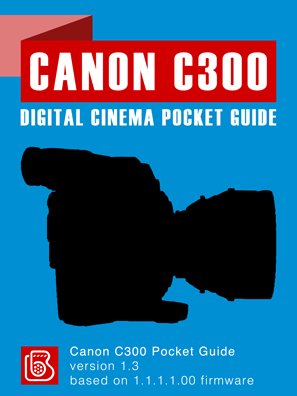 Canon C300 Pocket Guide Cover