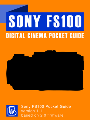 Sony FS100 Pocket Guide Cover