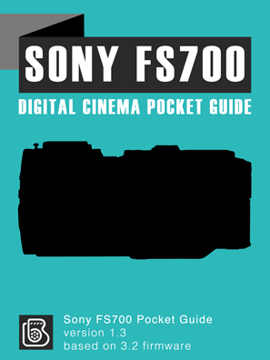 Sony FS700 Pocket Guide Cover